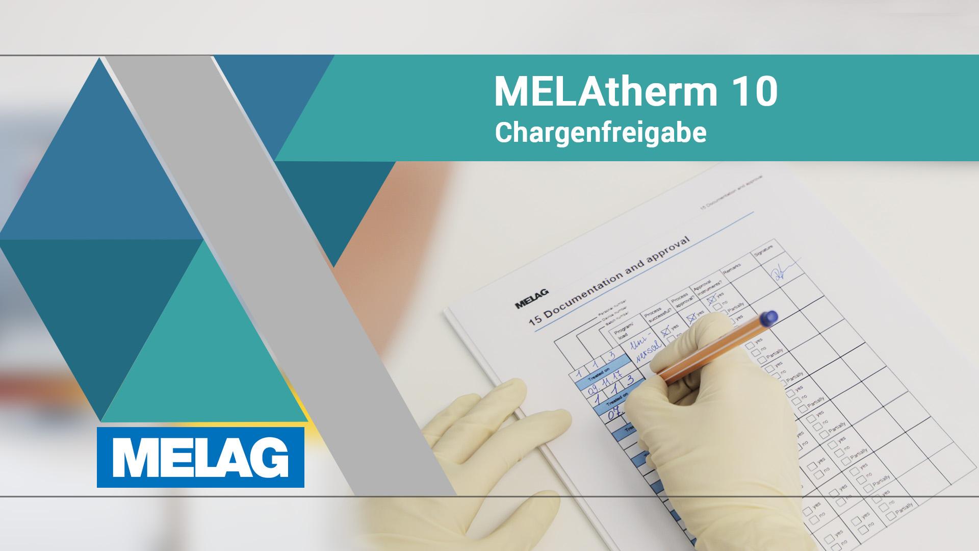 Chargenfreigabe beim RDG MELAtherm 10