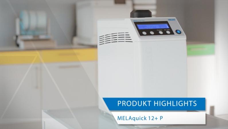 Produkt-Highlights MELAquick 12+ p Schnell-Sterilisator