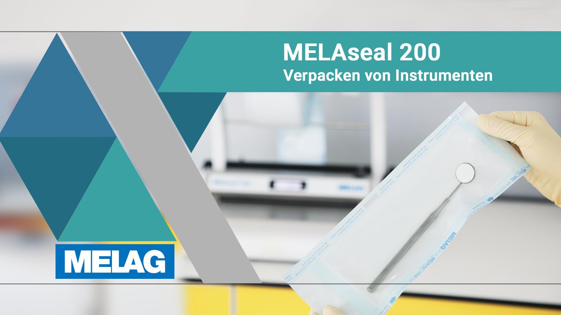 Video-Tutorial MELAseal 200 Verpackung von Instrumenten